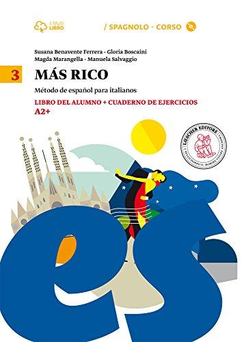 Mas rico. Libro del alumno-Cuaderno de ejercicios. Per la Scuola media. Con CD Audio formato MP3. Con e-book. Con espansione online