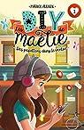 Les DIY de Maélie, tome 1 : Des papillons dan..