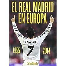 El Real Madrid En Europa. 1955-2014
