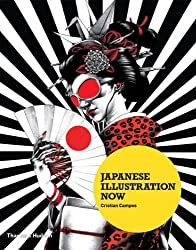 Japanese Illustration Now by Cristian Campos (2011-10-10)