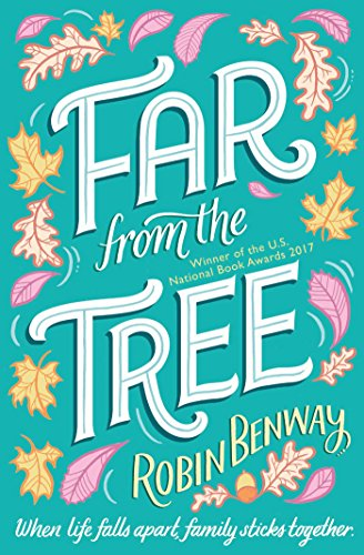 Far From the Tree – Robin Benway