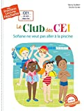"""Afficher """"Le club des CE1 n° 3 Sofiane ne veut pas aller à la piscine"""""""