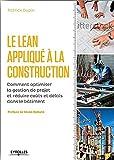 Telecharger Livres Le LEAN applique a la construction (PDF,EPUB,MOBI) gratuits en Francaise