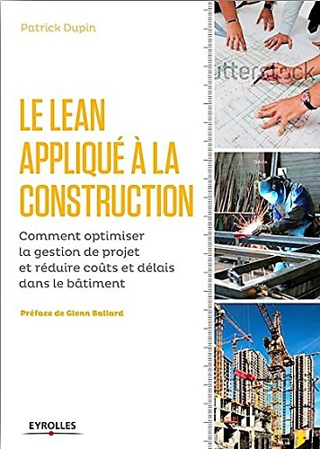 Le LEAN appliqu  la construction