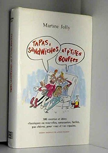 Tapas sandwiches et p'tites bouffes par Martine Jolly