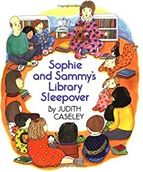 Sophie and Sammy's Library Sleepover by Judith Caseley (1993-03-22)