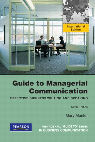 Guide to Managerial Communication: International Edition