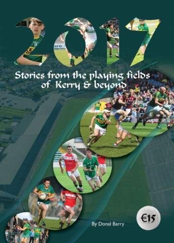 2017 - Stories from the playing fields of Kerry & beyond