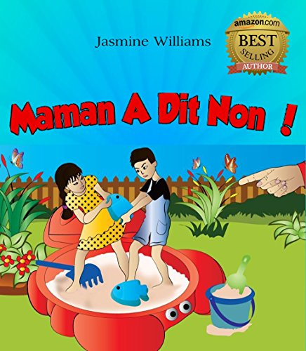 Maman A Dit Non ! par Jasmine Williams