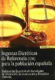 Ingesta dietéticas de referencia para la población española (Astrolabio salud)