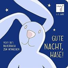 Gute Nacht, Hase! Bilderbuch zum Mitmachen ab 1 Jahr