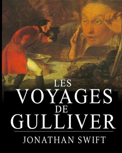 Les Voyages de Gulliver: L'histoire des enfants a succes (illustre) par Jonathan Swift
