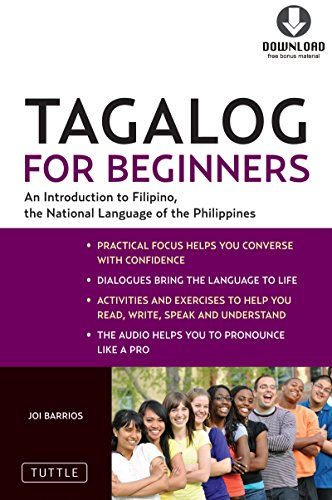 Tagalog for Beginners: An Introduction to Filipino, the National Language of the Philippines (Downloadable MP3 Audio Included) (English Edition)