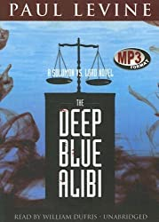 The Deep Blue Alibi: A Solomon Vs. Lord Novel (Solomon vs. Lord Novels (Audio)) by Paul Levine (2007-11-01)