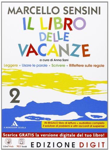 Il libro delle vacanze - Volume 2 + Il solutore di problemi e altri racconti di suspense. Con Contenuti Digitali Integrativi online
