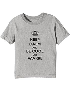Keep Calm And Be Cool Like Warre Bambini Unisex Ragazzi Ragazze T-Shirt Maglietta Grigio Maniche Corte Tutti Dimensioni...