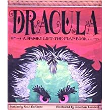 Dracula/a Spooky Lift-The-Flap Book by Keith Faulkner (1993-09-01)