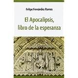 El apocalipsis, libro de la esperanza (Mundo y Dios)