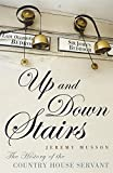 Up and Down Stairs: The History of the Country House Servant