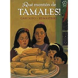 ¡Qué montón de tamales/ Too Many Tamales