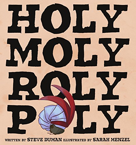 HOLY MOLY ROLY POLY (English Edition)