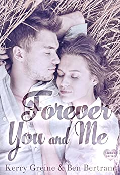 Forever You and Me (Liebesperlen 4)