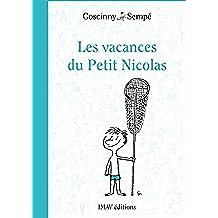 Les vacances du Petit Nicolas (Le Petit Nicolas t. 3) (French Edition)