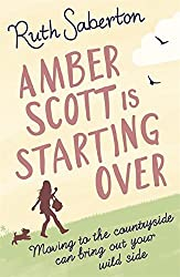 Amber Scott is Starting Over by Ruth Saberton (2012-04-12)