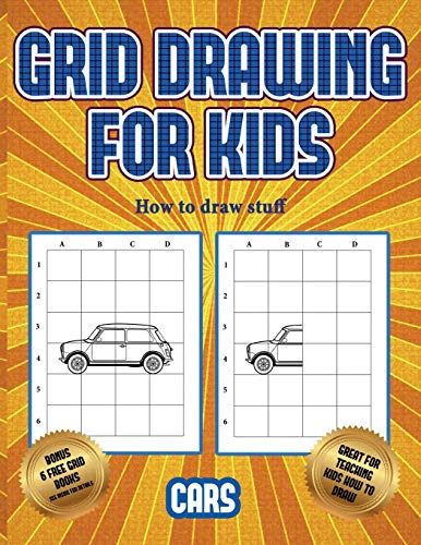 How to draw stuff (Learn to draw cars): This book teaches kids how to draw cars using grids