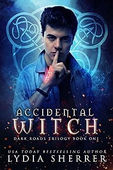 Lydia Sherrer - Accidental Witch (Dark Roads Trilogy 1)