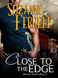 Close To The Edge (Westen Series, Book 2)
