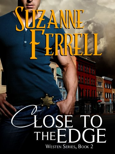 Close To The Edge (Westen Series, Book 2) par Suzanne Ferrell