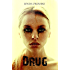 Drug (Kassidy Bell Series Book 1)