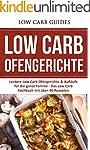 Low Carb Ofengerichte: Leckere Low Ca...