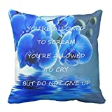 Quotations Scream Cry No Give up Saying Words Blue Orchids Throw Pillow Case for Sofa Cushion Cover Square Zippered 20X20 inch