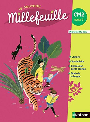 Le nouveau Millefeuille CM2 par Alain Bondot, Yolande Gonnet, Michel Gonnet, Gisèle Hosteau, Françoise Picot, Marie-Louise Pignon