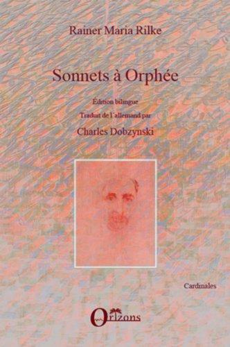 Sonnets à Orphée: Edition bilingue