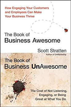 The Book of Business Awesome / The Book of Business UnAwesome par [Stratten, Scott, Kramer, Alison]
