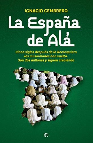 La España de Alá (Actualidad) por Ignacio Cembrero