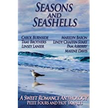 Seasons and Seashells (A Sweet Romance Anthology) by Linsey Lanier (2013-01-01)