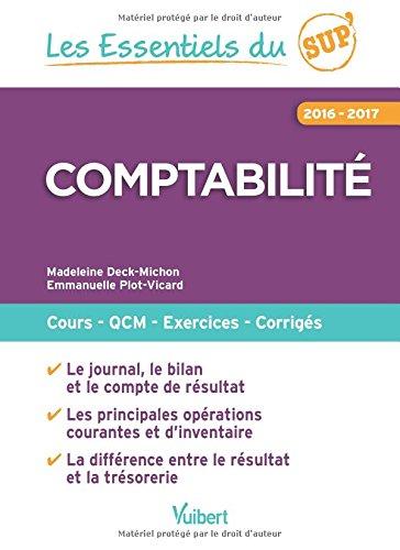 Comptabilit 2016-2017 : Cours - QCM - Entranement - Corrigs