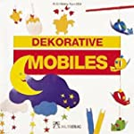 Dekorative Mobilés (ALS-Hobby-Kurse)