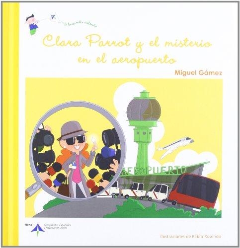 Clara Parrot misterio aeropuerto
