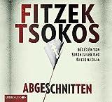 Hörbuch - Sebastian Fitzek - Michael Tsokos - Abgeschnitten