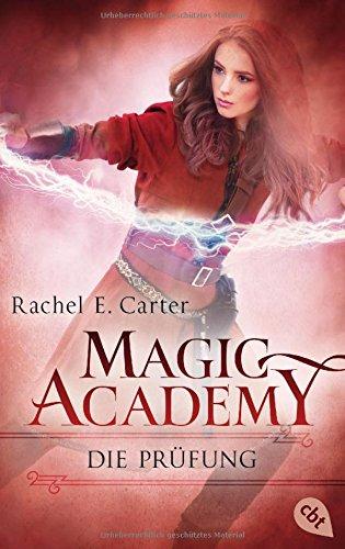Magic Academy - Die Prüfung (Die Magic Academy-Reihe, Band 2) - Fantasia Magic