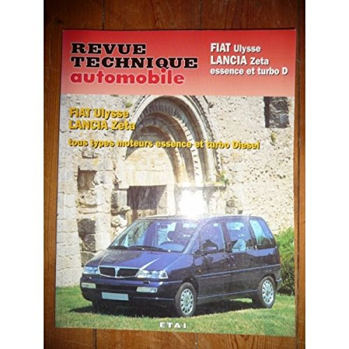 RRTA0829.1 - REVUE TECHNIQUE AUTOMOBILE FIAT ULYSSE - LANCIA ZETA Essence - Diesel - Turbo-Diesel