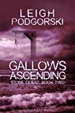 Book cover image for Gallows Ascending (Stone Quest Book 2)