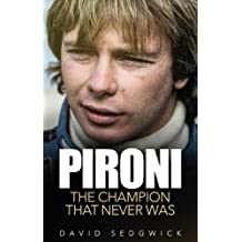 Pironi: The Champion that Never Was