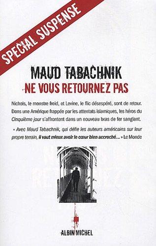 Ne vous retournez pas / Maud Tabachnik |