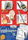 Mein Gesundheitstagebuch XXL - messen - prüfen - kontrollieren - dokumentieren - täglich -...